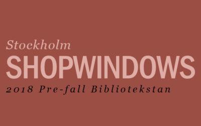 Skyltfönster 2018 Pre-fall Bibliotekstan